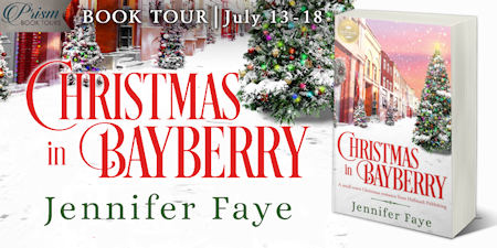 #Giveaway + Excerpt ~ CHRISTMAS IN BAYBERRY (Hallmark Romance) by Jennifer Faye… #books #Hallmarkies #ChristmasInJuly #readers #amreading #booklovers #CBPrism