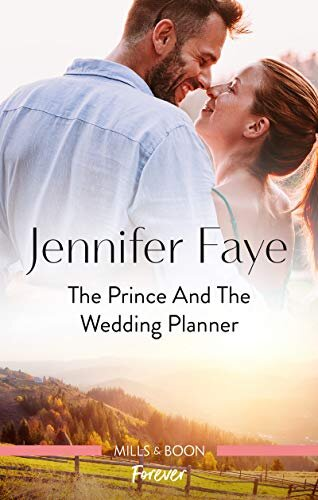 #Australia #NewRelease ~ THE #PRINCE AND THE #WEDDING PLANNER by Jennifer Faye… #books #digital #print #romance #royal #readers