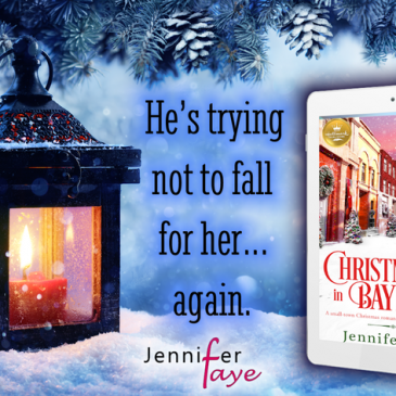 #Giveaway + Excerpt 1 ~ CHRISTMAS IN BAYBERRY by Jennifer Faye… #books #ChristmasInJuly #readers #hallmarkies #SmallTown #romance #amreading