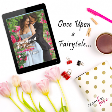 #Excerpt ~ BEAUTY AND HER BOSS (Once Upon A #Fairytale) by Jennifer Faye… #books #beachread #ContemporaryRomance