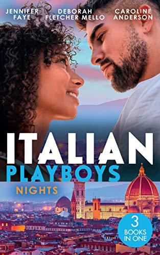 #UnitedKingdom #NewRelease ~ ITALIAN PLAYBOYS NIGHTS (3 in 1 book) including Jennifer Faye… #books @MillsAndBoon #amreading #Italy #booklovers