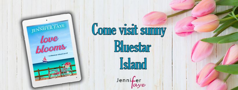 #Giveaway ~Release Day! A small town romance series… LOVE BLOOMS (a Bluestar Island novel) by Jennifer Faye… #excerpt #books #NewRelease #readers #amreading