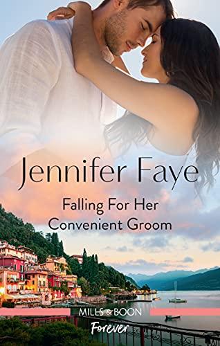 #Australia #NewRelease ~ FALLING FOR HER CONVENIENT GROOM (Wedding Bells at Lake Como Book 2) by Jennifer Faye… #books #digital #print #MarriageOfConvenience #readers #HEA