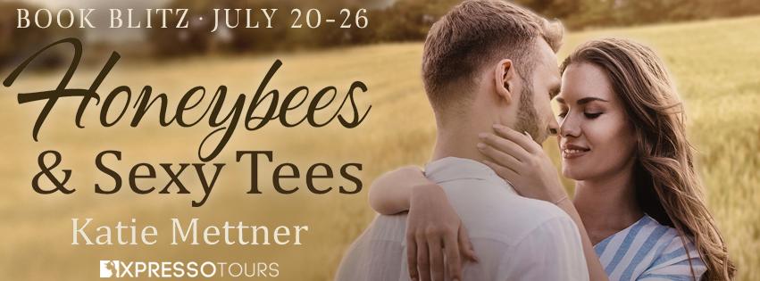 #Giveaway + Excerpt ~ Honeybees & Sexy Tees by Katie Mettner… #books #readers #romance #suspense
