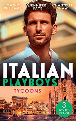 #UnitedKingdom #NewRelease ~ ITALIAN PLAYBOYS: TYCOONS (3 in 1 book) including Jennifer Faye… #books @MillsAndBoon #amreading #Italy #booklovers
