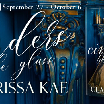 #Giveaway + Excerpt ~ Cinders Like Glass by Clarissa Kae… #books #HistoricalRomance #Fairytale #readers