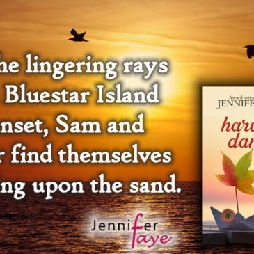 #Giveaway + #Excerpt 3 ~ HARVEST DANCE (Bluestar Island, book 2) by Jennifer Faye… #books #SmallTown #romance #readers
