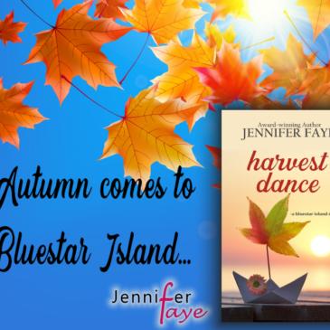#Giveaway + #Excerpt 5 ~ Releases in 14 days… HARVEST DANCE (Bluestar Island, book 2) by Jennifer Faye… #Autumn #SmallTown #fiction #readers