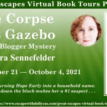 #Giveaway ~ The Corpse in the Gazebo (A Food Blogger Mystery) by Debra Sennefelder… #CozyMystery #books #readers #amreading