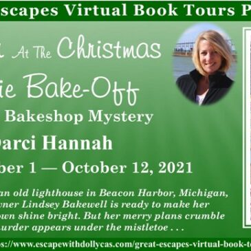 Guest Post ~ Murder at the Christmas Cookie Bake-Off (A Beacon Bakeshop Mystery) by Darci Hannah… #CozyMystery #readers #books